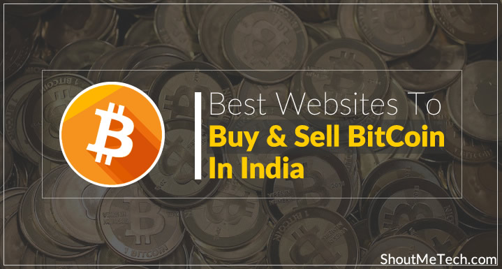 Photo of Best Websites To Buy & Sell BitCoins in India [Mega List]