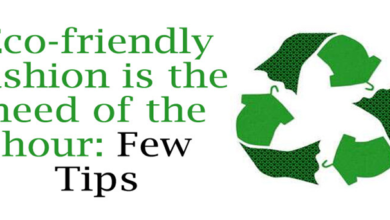 Photo of Eco-friendly fashion is the need of the hour: Few Tips
