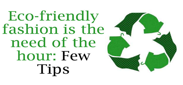 Photo of Eco-friendly style is the necessity of the hour: Few Ideas