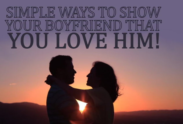 Photo of Show him you love him by doing and observing the following things